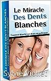 blanchiment des dents naturellement: Comment blanchir ses dents naturemment sans...
