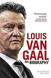 Louis van Gaal: The Biography by Maarten Meijer (24-Jul-2014) Hardcover