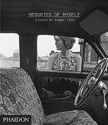 Danny Lyon: Memories of Myself by Danny Lyon (2009-03-29)