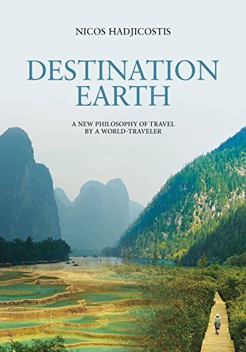 destination-earth-a-new-philosophy-of-travel-by-a-world-traveler-english-edition