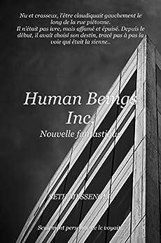 Human Beings Inc.: Nouvelle fantastique par [Messenger, Seth]