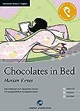 Chocolates in Bed: Das Hörbuch zum Sprachen lernen.mit ausgewählten Kurzgeschichten / Audio-CD + Textbuch + CD-ROM - Marian Keyes
