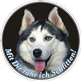 Hundeaufkleber Husky mit lustigem Spruch, D= 10 cm