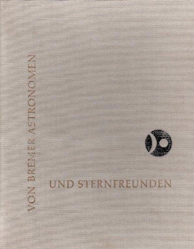 Von Bremer Astronomen und Sternfreunden
