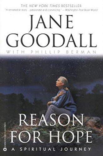 Reason For Hope: A Spiritual Journey por Jane Goodall