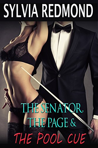 The Senator, The Page & The Pool Cue (English Edition) -