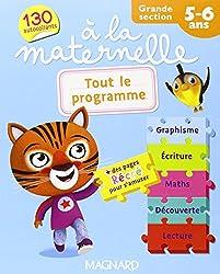Tout le programme à la maternelle Grande section (GS : 5-6 ans)