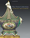 The Frick Collection: Decorative Arts Handbook by Charlotte Vignon (2015-08-03)
