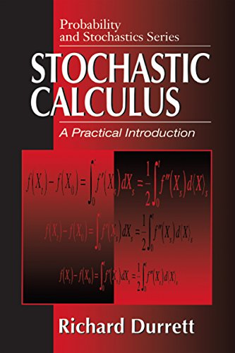Stochastic Calculus: A Practical Introduction (Probability and Stochastics Series) (English Edition)
