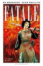 Fatale T3 - À l'Ouest de l'Enfer de Ed Brubaker