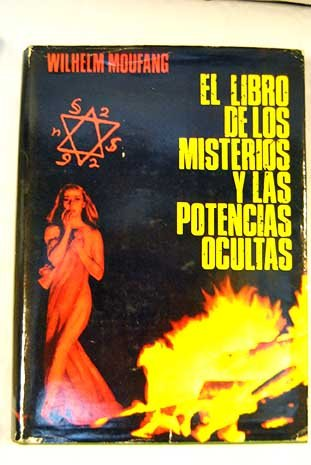 EL LIBRO DE LOS MISTERIOS Y DE LAS POTENCIAS OCULTAS