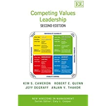 Competing Values Leadership: Second Edition (New Horizons in Management series) by Kim Cameron (2014-10-29)