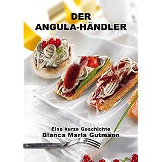 Der Angula-Händler: »Der Zimmermannsvogel« in einer abenteuerlichen Geschichte (German Edition)