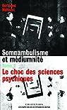 Somnambulisme et médiumnité, tome 2 : Le choc des sciences psychiques par Méheust