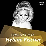 Helene Fischer: Greatest Hits