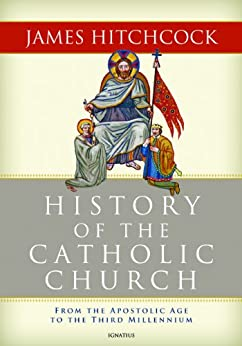 History of the Catholic Church by [Hitchcock, James]