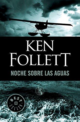 Noche Sobre Las Aguas / Night Over Water por Ken Follett