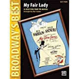 My Fair Lady-10 Selections From The Musical Easy Piano Broadway's Best