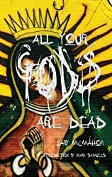 All Your Gods are Dead