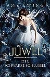 Das Juwel – Der Schwarze Schlüssel: Band 3