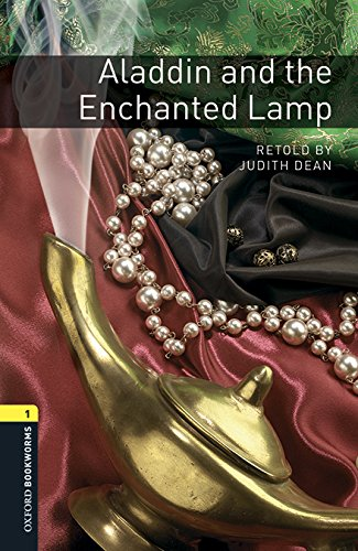 Oxford Bookworms Library: Level 1:: Aladdin and the Enchanted Lamp audio pack Dean Oxford