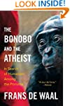The Bonobo and the Atheist: in Search...