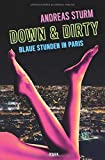Down & Dirty: Blaue Stunden in Paris