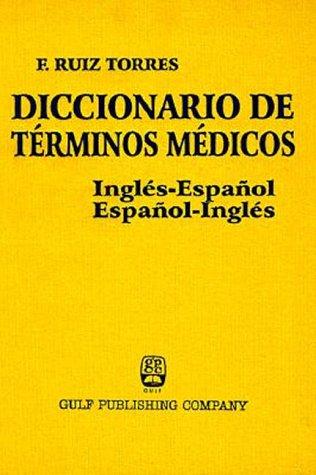 Dictionary of Medical Terms por Ruiz Torres