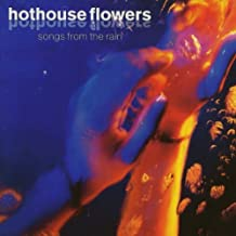 Songs From The Rain by Hothouse Flowers (2008-01-13)