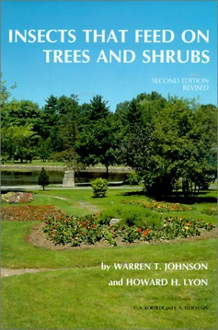 Insects that Feed on Trees and Shrubs (Comstock Book) by Warren T. Johnson (1991-06-27)