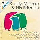 Modern Jazz Performances of Songs from My Fair Lady (feat. André Previn) [Original Album Plus Bonus Tracks]