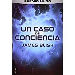 Un Caso De Conciencia (Bibliópolis Fantástica) Premio Hugo 1959