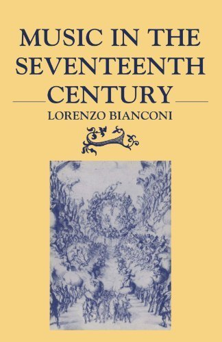 Music in the Seventeenth Century by Lorenzo Bianconi (1987-11-26)