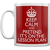 Real Slick Tees White Keep Calm And Pretend It's On The Lesson Plan - Red Mug