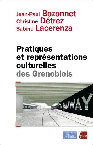 Pratiques et représentations culturelles des Grenoblois