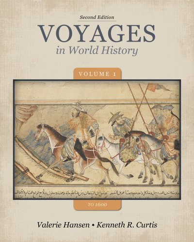 By Valerie Hansen - Voyages in World History, Volume 1 to 1600 (2nd Edition) (12.2.2012)