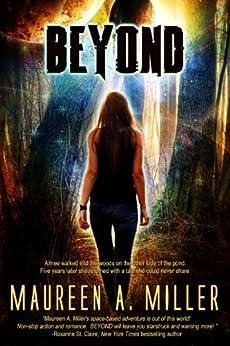 BEYOND (BEYOND Series Book 1) (English Edition) par [Miller, Maureen A.]