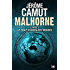Le Trait d'union des mondes: Malhorne, T1