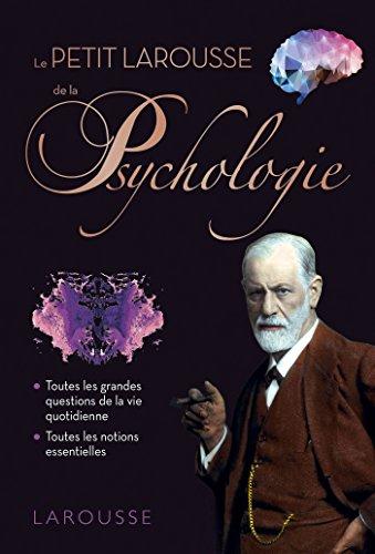 PETIT LAROUSSE DE LA PSYCHOLOGIE