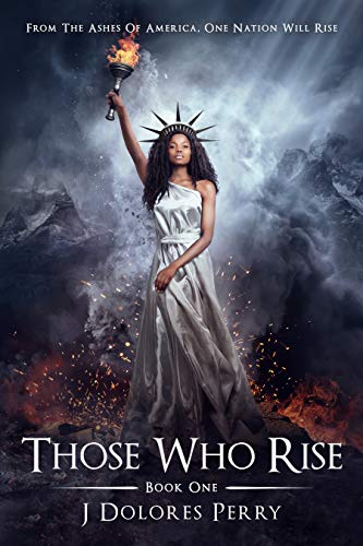 Those Who Rise (The Revolutionaries Book 1) (English Edition)