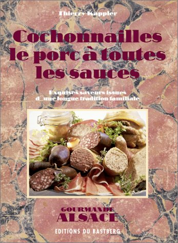 Cochonnailles : Le porc et sauces