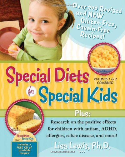 1-2: Special Diets for Special Kids: Volumes 1 and 2 Combined