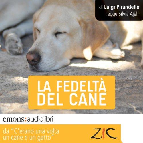 La fedeltà del cane  Audiolibri