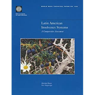 Latin American Insolvency Systems: A Comparative Assessment (World Bank Technical Paper)