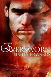 Eversworn (Daughters of Askara, Book 3) by Edwards, Hailey (2013) Paperback