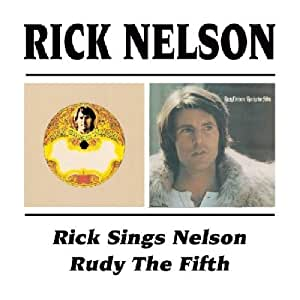 Rick Sings Nelson / Rudy The Fifth