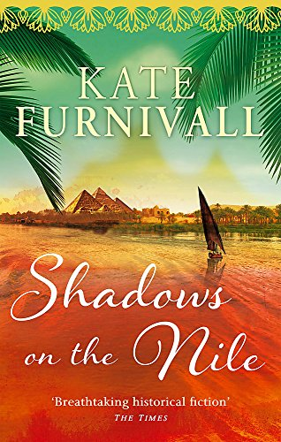 Shadows on the Nile: 'Breathtaking historical fiction' The Times
