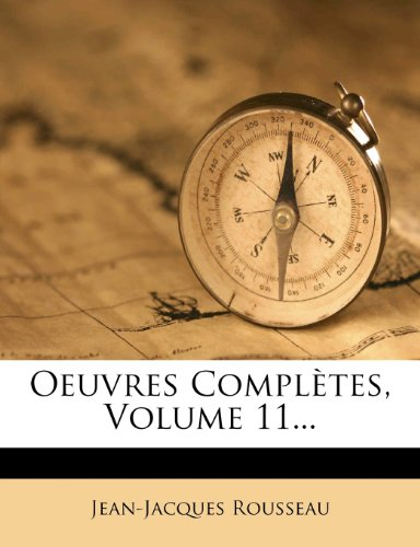 Oeuvres Compl Tes, Volume 11...