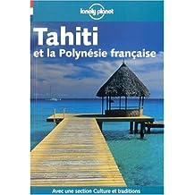 Tahiti et la Polynésie française 2002