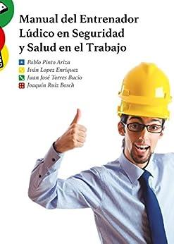 Manual del Entrenador Lúdico en Seguridad y Salud en el
